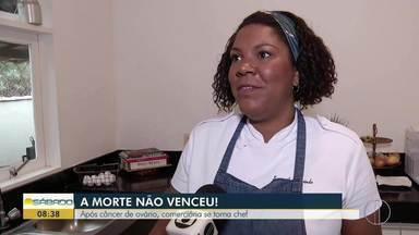 Após passar por câncer de ovário, comerciante de Búzios se torna chef - Assista a seguir.