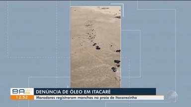 Vídeos mostram manchas de óleo na praia de Itacarezinho, sul do estado - Ainda não há confirmação se é o mesmo óleo que atinge as outras praias do Nordeste.