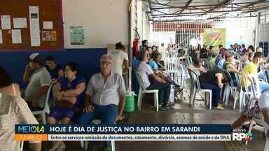 Hoje é dia de Justiça no Bairro em Sarandi - Estão sendo oferecidos serviços de emissão de documentos, casamento, divórcio, exames de saúde e de DNA.