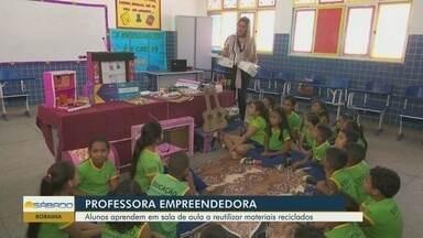 Em Roraima, professora cria projeto de empreendedorismo na escola - Ela teve o projeto selecionado na etapa nacional do prêmio Sebrae de Educação Empreendedora.