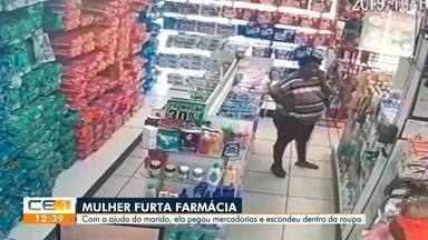 Mulher furta farmácia com ajuda do marido - Saiba mais no g1.com.br/ce