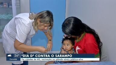 Dia D contra sarampo atrai público-alvo em MS - Em Mato Grosso do Sul.
