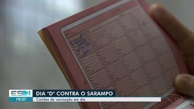 ES tem Dia D contra sarampo - Veja como foi a movimentação nas unidades de saúde.