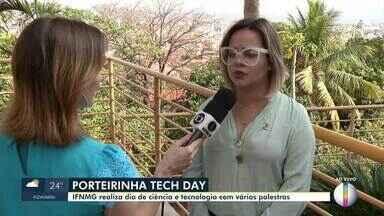 IFNMG realiza 'Tech Day' em Porteirinha - As inscrições estão abertas. Palestras de ciência e tecnologia são realizadas no evento.