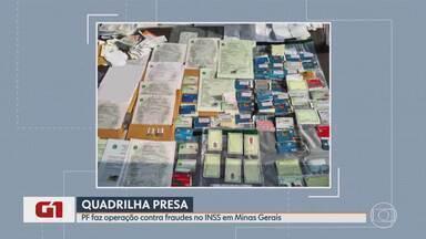 Grupo suspeito de fraudar INSS é alvo de operação da PF em Minas - Policiais cumpriram dois mandados de prisão preventiva, dois de prisão temporária e nove de busca e apreensão. Um dos investigados foi indiciado em cerca de 100 inquéritos.