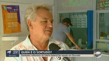 Ganhador milionário da Loteria Federal fez aposta em Dourado - Prêmio foi sorteado no sábado (19).