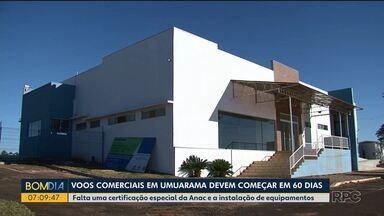 Voos comerciais em Umuarama devem começar em 60 dias - Falta uma certificação especial da Anac e a instalação de equipamentos.