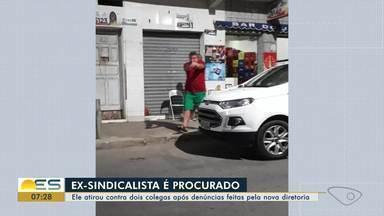 Ex-sindicalista é procurado pela polícia por tentar matar colegas em Vila Velha, ES - Segundo a polícia, o crime, que aconteceu em junho no bairro São Torquato, foi motivado por denúncias da nova diretoria contra o procurado.