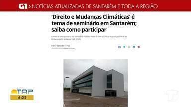 Seminário 'Direitos e mudanças climáticas' é destaque no G1 Santarém e região - Confira os destaques da nossa página acessando o portal G1.