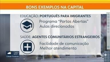 SP é referência em políticas para imigrantes - Áreas da saúde e educação se destacam no atendimento a estrangeiros.