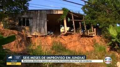 """Barranco desliza em Jundiaí e solução é um """"cone amigo"""" - Há mais de seis meses moradores denunciam a situação à Prefeitura."""