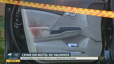 Criminoso atira na cabeça de homem em motel de Valinhos - Crime ocorreu nesta quarta-feira (23) e criminoso segue foragido.