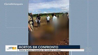 Quatro suspeitos de matar idoso no MT morrem em troca de tiros em Goiás, diz PM - Segundo corporação, eles eram procurados desde que fugiram da cadeia em Montes Claros de Goiás, há cerca de uma semana.
