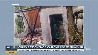 Homem é encontrado com o corpo carbonizado após casa pegar fogo em Santa Catarina - Homem é encontrado com o corpo carbonizado após casa pegar fogo em Santa Catarina