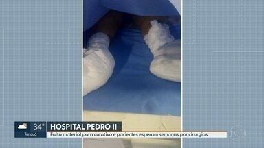 Pacientes sofrem com falta de material e demora para cirurgias no Hospital Pedro II - O Hospital Municipal Pedro II também está sem ar-condicionado. Parentes também reclamam de lençóis sujos e material para higiene.