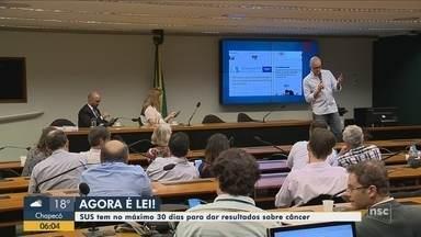 Mourão sanciona lei que obriga SUS a oferecer diagnóstico de câncer em 30 dias - Mourão sanciona lei que obriga SUS a oferecer diagnóstico de câncer em 30 dias