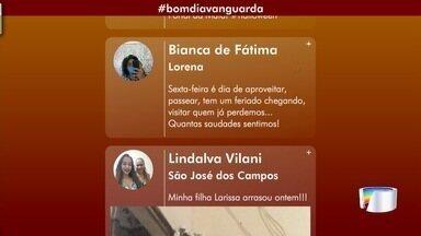 Veja participação do público do Bom Dia Vanguarda pelas redes sociais - Internautas comentam o telejornal