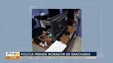Rancharia é uma das cidades alvo de operação de combate à pirataria - Ação é realizada em 12 estados do país.