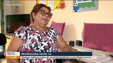 Professora realiza sonho de construir escola em comunidade carente de Feira de Santana - Mulher vendeu tudo que tinha para construir a unidade de ensino.