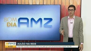Aulão na Rede será transmitido pelo G1 Amazonas - Aulão na Rede será transmitido pelo G1 Amazonas