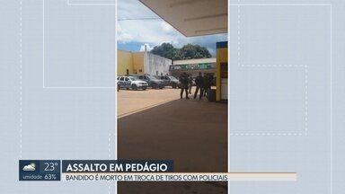 Ladrões roubam pedágio na BR-060 entre Brasília e Goiânia - Três criminosos tentaram explodir o cofre, mas não conseguiram e levaram dinheiro que estava em malotes. Durante a fuga, um criminoso trocou tiros com a polícia e foi baleado. Ele morreu no hospital.