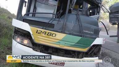Acidente entre ônibus e caminhão deixa 7 pessoas feridas - Batida foi na BR 381 em Naque, leste do estado. Feridos foram levados para Ipatinga.