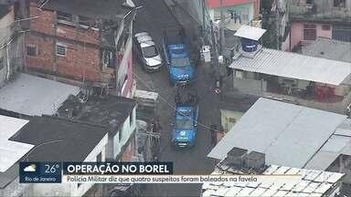 Três homens morrem durante operação da PM no Morro do Borel, na Tijuca - Polícia militar diz que mortos eram suspeitos. Na operação, foram apreendidos um fuzil, três pistolas e drogas.