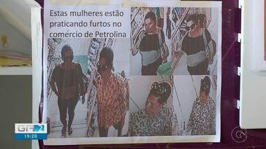 Furtos estão sendo praticados por grupos de mulheres em Petrolina - Os crimes acontecem em lojas e também com clientes.