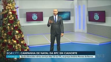 RPC lança campanha de natal em Cianorte, no próximo sábado (9) - Vai ter atendimento de saúde, de beleza e brincadeira para crianças.