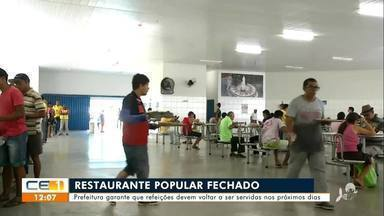 Prefeitura garante que Restaurante Popular deve voltar a funcionar nos próximos dias - Saiba mais no g1.com.br/ce