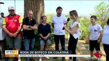 Colatina, ES, realiza edição do Roda de Boteco - Evento vai até o dia 1/12.