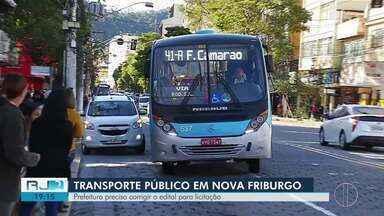 Prefeitura de Nova Friburgo precisa corrigir o edital do transporte público para licitação - Assista a seguir.