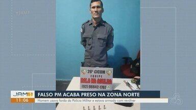 Homem que se passava por policial militar é preso na Zona Norte de Manaus - Ele estava com revólver.