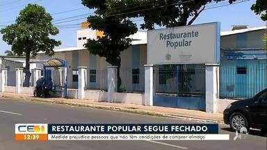 Restaurante popular segue fechado em Juazeiro do Norte - Saiba mais no g1.com/ce