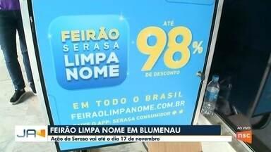 Serasa promove feirão Limpa Nome em Blumenau - Serasa promove feirão Limpa Nome em Blumenau