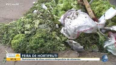 Nutricionista dá dicas contra a fome e o desperdício de alimentos - Confira orientações.