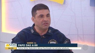 Comandante da PMR é o entrevistado do Papo das Seis desta sexta-feira - Tenente-coronel Wagner Ferreira da Silva diz que unidade reforça a fiscalização nas estradas estaduais