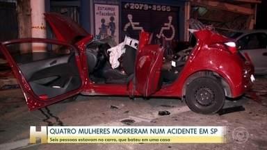 Quatro mulheres morrem em acidente de carro em São Paulo - Seis pessoas estavam no carro, que bateu em uma casa, na zona leste de São Paulo.