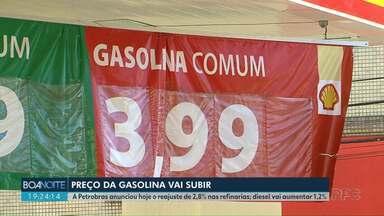 Preço da Gasolina pode subir com reajustes de até 2.8% - Reajuste foi confirmado pela Petrobras hoje (19).