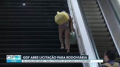 GDF abre licitação para consertar escadas e elevadores da Rodoviária do Plano - Empresas interessadas devem enviar proposta em 12 de dezembro. Valor estimado da contratação anual é de R$ 1,8 milhão.