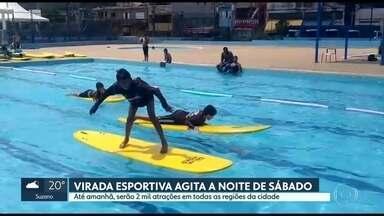 Virada Esportiva agita a noite de sábado (23) - Até este domingo (24), serão duas mil atrações em todas as regiões de São Paulo.