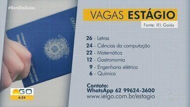 Veja vagas de emprego em Goiás - Também estão disponíveis oportunidades para estágio.