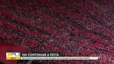 Fla festeja e joga contra o Ceará - Time vai receber o troféu de campeão do Brasileirão em noite de muita comemoração no Maracanã.