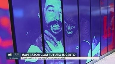 Funcionários do Teatro Imperator e do Museu de Arte do Rio estão com aviso prévio - A produtora que administra o teatro está há dois meses sem receber o repasse da prefeitura. A crise também afeta o Museu Bispo do Rosário.
