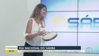 Projeto vai tocar samba neste sábado no bairro da Passagem, em Cabo Frio - Dia nacional do samba é nesta segunda-feira (9).