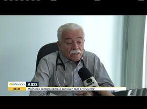 Mulheres contam como é conviver com o vírus HIV - Segundo dados do Hospital Universitário de Montes Claros,125 pessoas foram diagnosticada com o vírus em 2018.