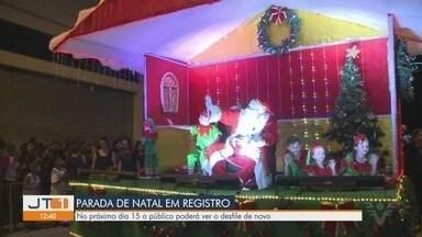 Parada de Natal encanta o público em Registro - Público poderá conferir o desfile novamente no dia 15 de dezembro.
