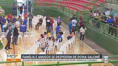 Velório de Dona Salomé, a torcedora-símbolo do Cruzeiro, é realizado em Contagem - Corpo será cremado em Santa Luzia