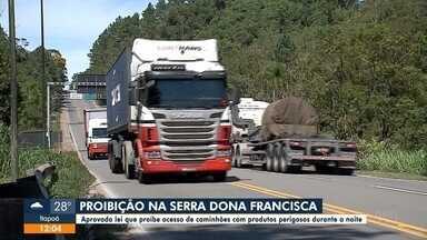 Lei que proíbe cargas perigosas na Serra Dona Francisca é aprovada - Lei que proíbe cargas perigosas na Serra Dona Francisca é aprovada