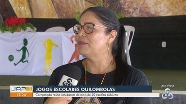 Jogos Quilombolas reúne estudantes de mais de 20 escolas públicas no Amapá - Jogos Quilombolas reúne estudantes de mais de 20 escolas públicas no Amapá
